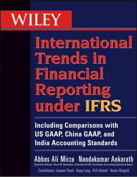 تصویر Wiley International Trends in Financial Reporting under IFRS: Including Comparisons with US GAAP, Chinese GAAP, and Indian GAAP