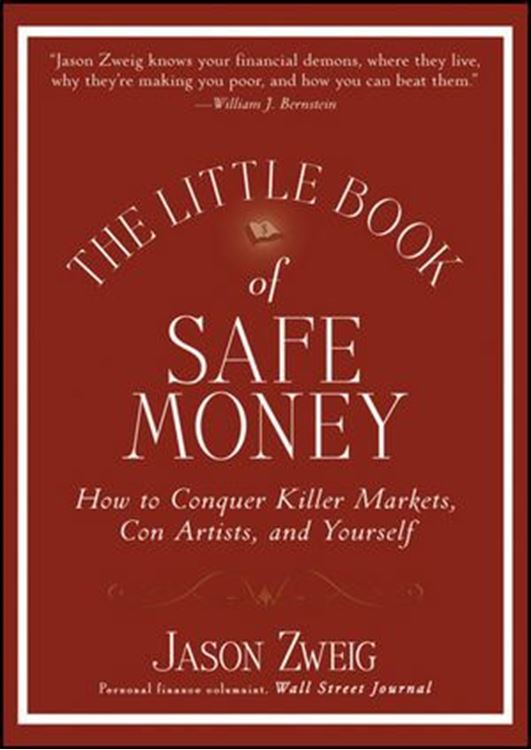 تصویر The Little Book of Safe Money: How to Conquer Killer Markets, Con Artists, and Yourself