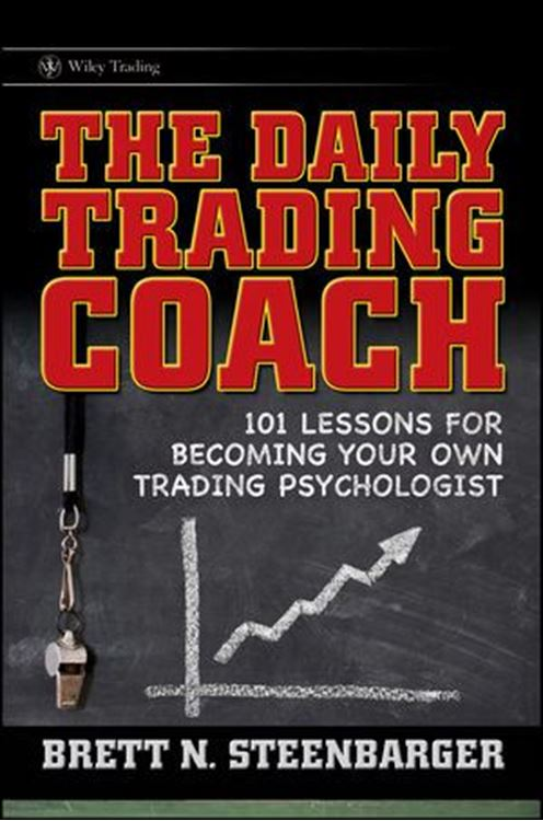 تصویر The Daily Trading Coach: 101 Lessons for Becoming Your Own Trading Psychologist