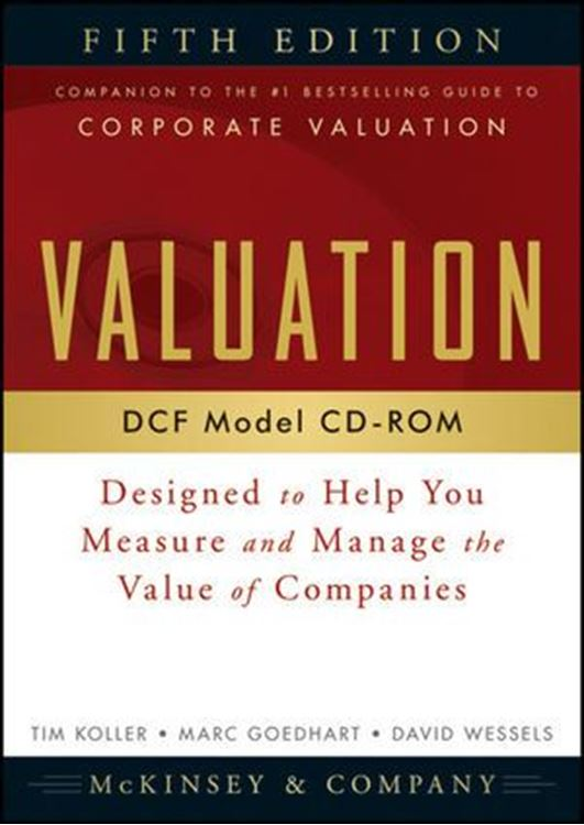 تصویر Valuation DCF Model, CD-ROM: Designed to Help You Measure and Manage the Value of Companies, 5th Edition