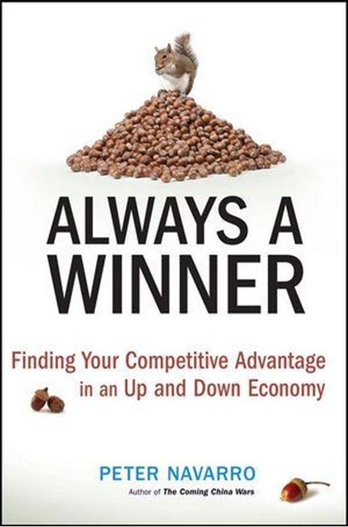 تصویر Always a Winner : Finding Your Competitive Advantage in an Up and Down Economy