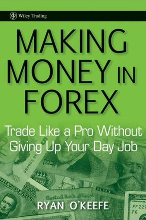 تصویر Making Money in Forex: Trade Like a Pro Without Giving Up Your Day Job