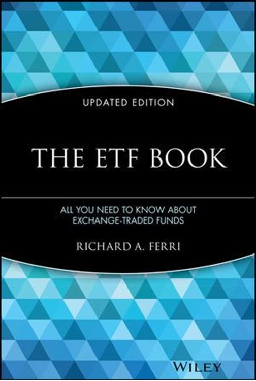 تصویر The ETF Book: All You Need to Know About Exchange-Traded Funds, Updated Edition