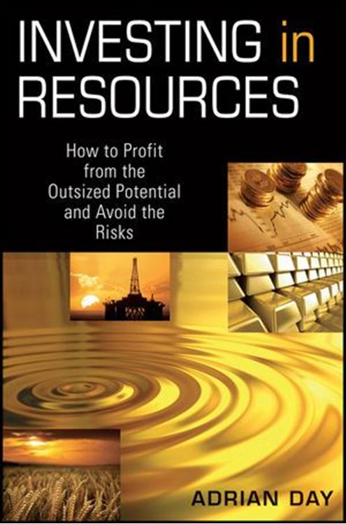 تصویر Investing in Resources: How to Profit from the Outsized Potential and Avoid the Risks