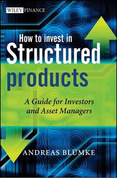تصویر How to Invest in Structured Products: A Guide for Investors and Asset Managers