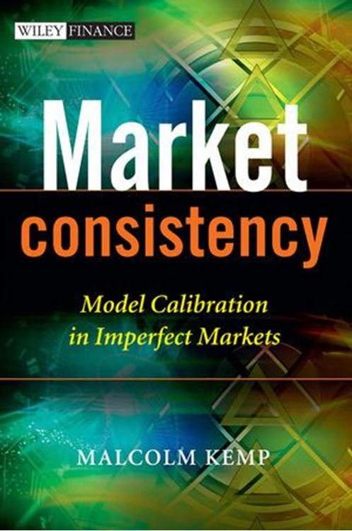 تصویر Market Consistency: Model Calibration in Imperfect Markets