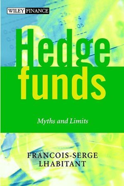 تصویر Hedge Funds: Myths and Limits