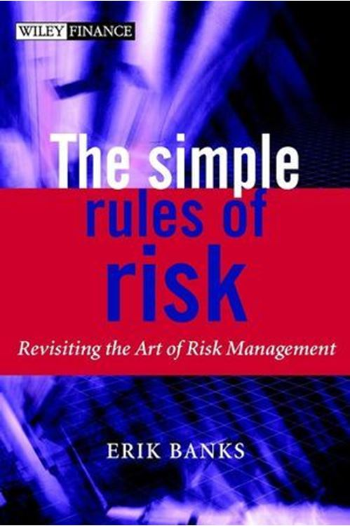 تصویر The Simple Rules of Risk: Revisiting the Art of Financial Risk Management