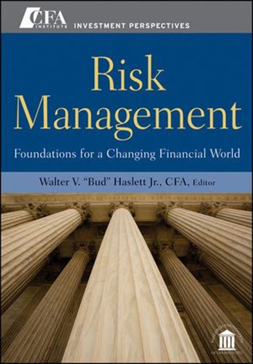 تصویر Risk Management: Foundations For a Changing Financial World