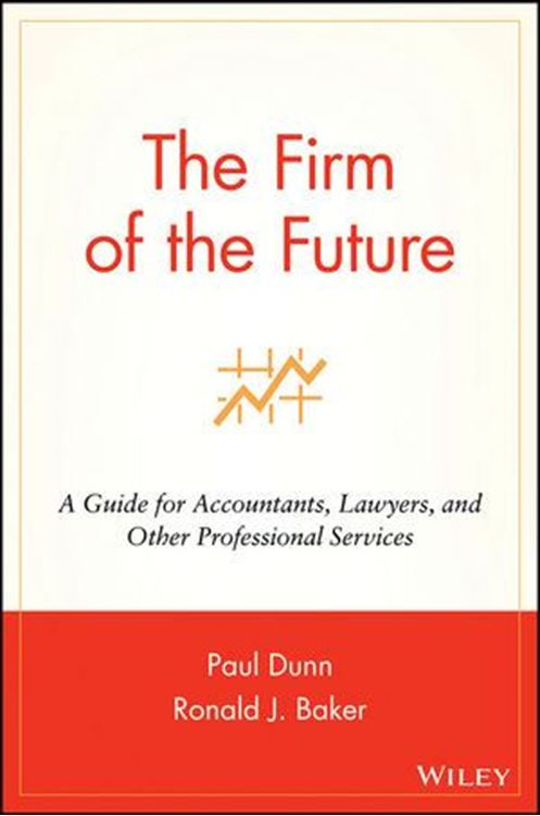 تصویر The Firm of the Future: A Guide for Accountants, Lawyers, and Other Professional Services