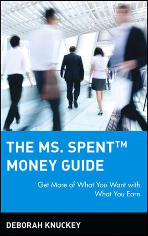 تصویر The Ms. Spent Money Guide: Get More of What You Want with What You Earn