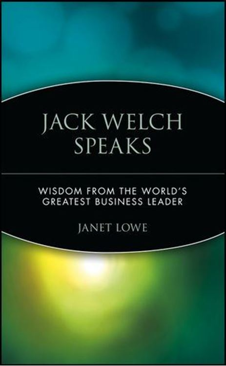 تصویر Jack Welch Speaks: Wisdom from the World's Greatest Business Leader