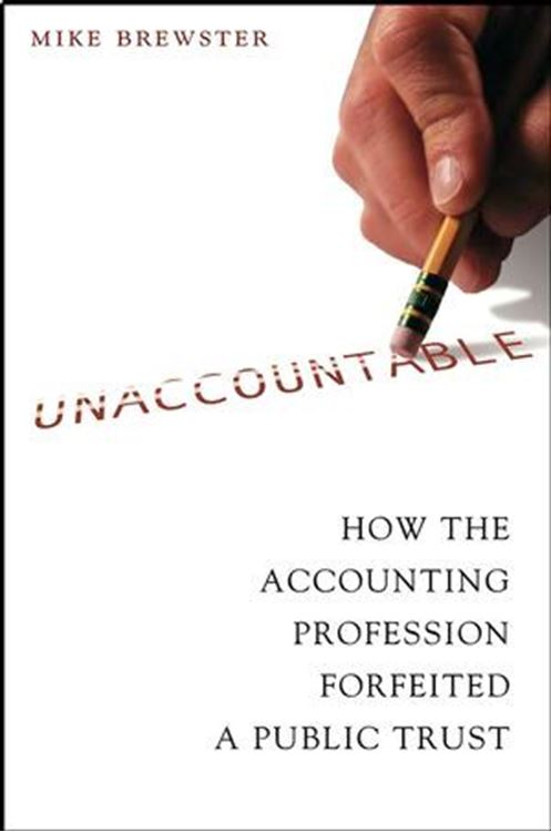 تصویر Unaccountable: How the Accounting Profession Forfeited a Public Trust
