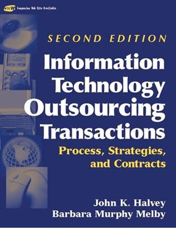 تصویر Information Technology Outsourcing Transactions: Process, Strategies, and Contracts, 2nd Edition