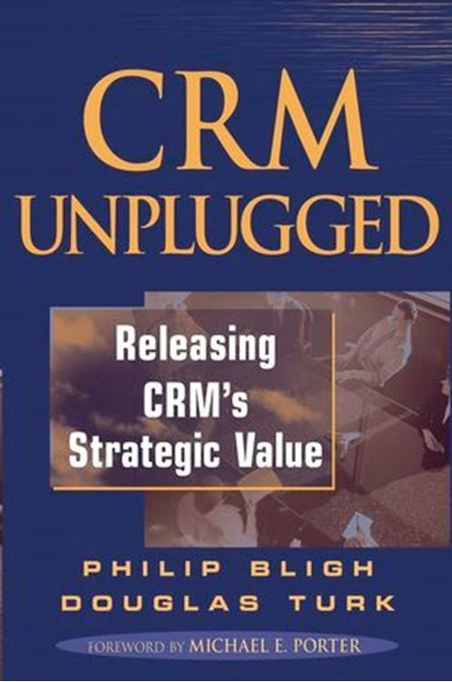 تصویر CRM Unplugged: Releasing CRM's Strategic Value