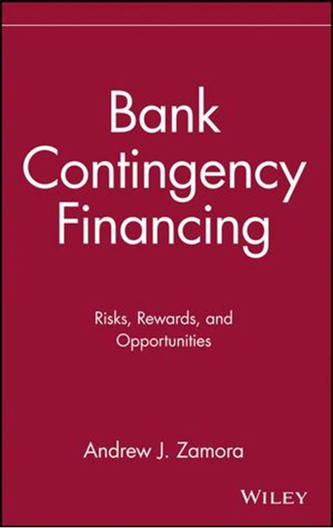 تصویر Bank Contingency Financing: Risks, Rewards, and Opportunities