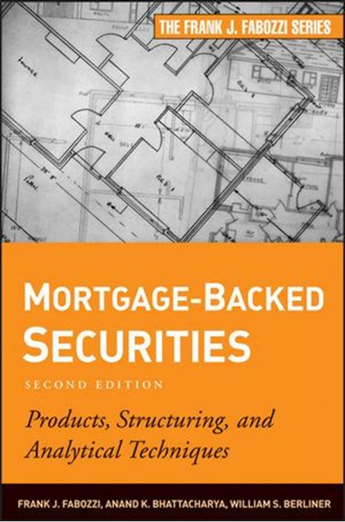 تصویر Mortgage-Backed Securities: Products, Structuring, and Analytical Techniques, 2nd Edition
