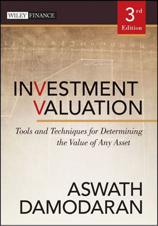 تصویر Investment Valuation: Tools and Techniques for Determining the Value of Any Asset, 3rd Edition