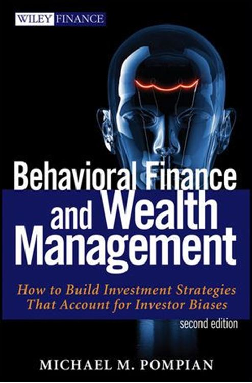 تصویر Behavioral Finance and Wealth Management: How to Build Optimal Portfolios That Account for Investor Biases, 2nd Edition