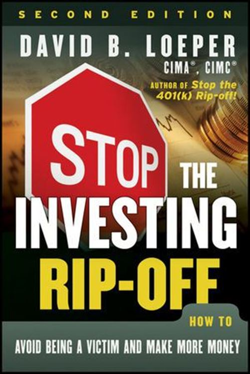 تصویر Stop the Investing Rip-off:  How to Avoid Being a Victim and Make More Money, 2nd Edition