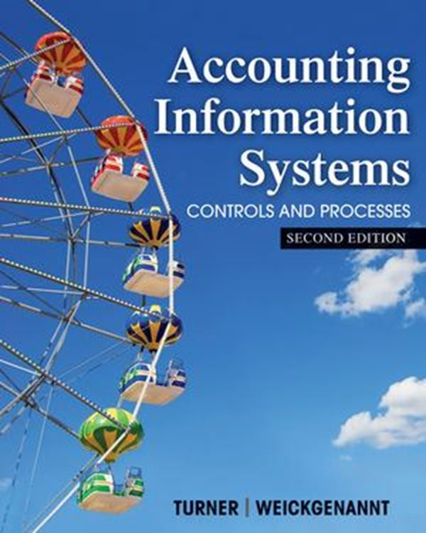 تصویر Accounting Information Systems: The Processes and Controls, 2nd Edition