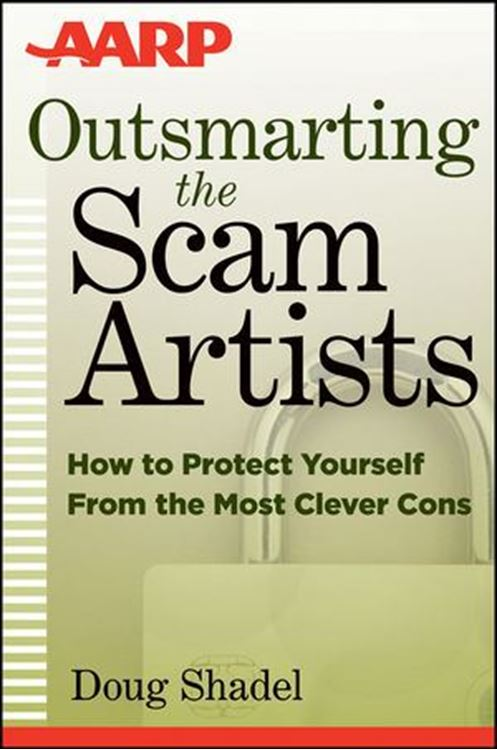 تصویر Outsmarting the Scam Artists: How to Protect Yourself From the Most Clever Cons