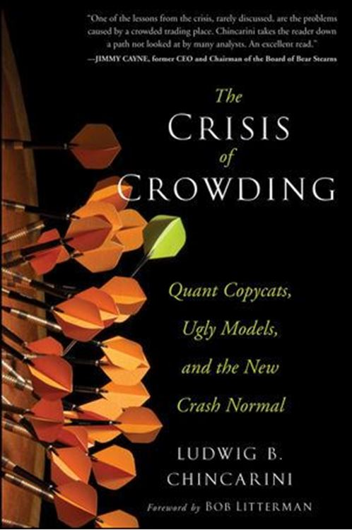 تصویر The Crisis of Crowding: Quant Copycats, Ugly Models, and the New Crash Normal