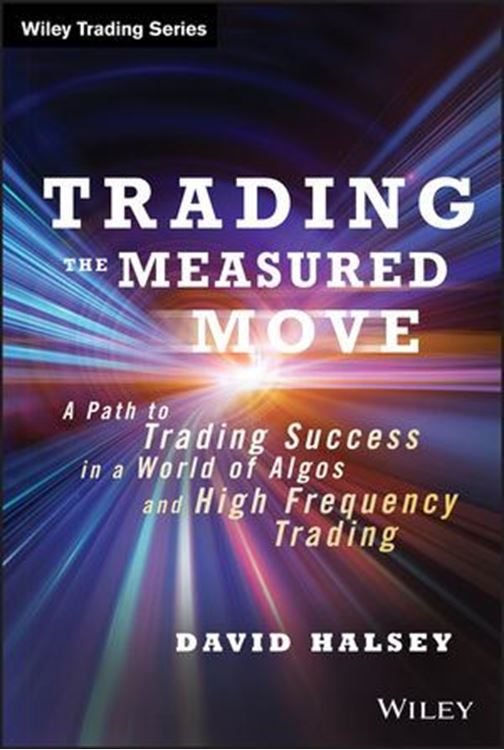تصویر Trading the Measured Move: A Path to Trading Success in a World of Algos and High Frequency Trading