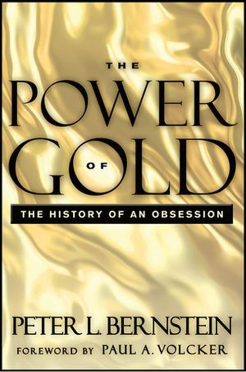تصویر The Power of Gold: The History of an Obsession, 2nd Edition
