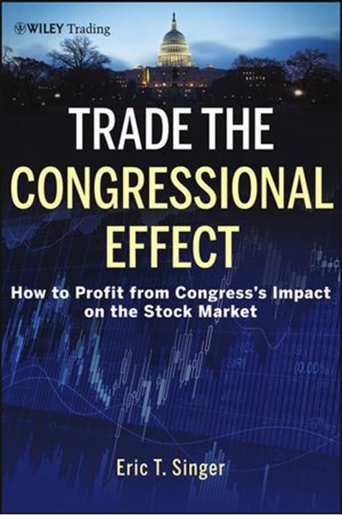 تصویر Trade the Congressional Effect: How To Profit from Congress's Impact on the Stock Market