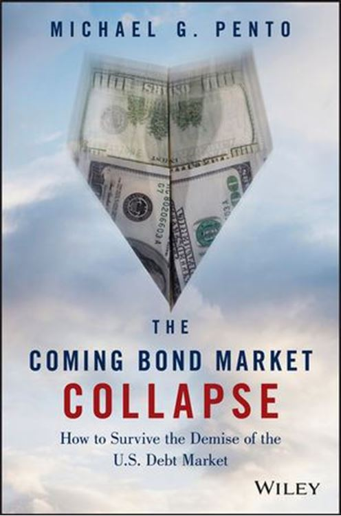 تصویر The Coming Bond Market Collapse: How to Survive the Demise of the U.S. Debt Market