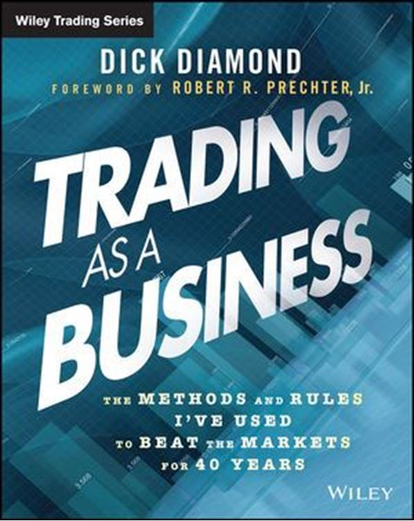 تصویر Trading as a Business: The Methods and Rules I've Used To Beat the Markets for 40 Years
