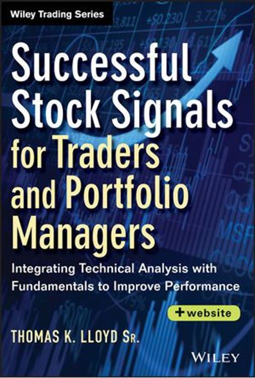 تصویر Successful Stock Signals for Traders and Portfolio Managers: Integrating Technical Analysis with Fundamentals to Improve Performance, + Website