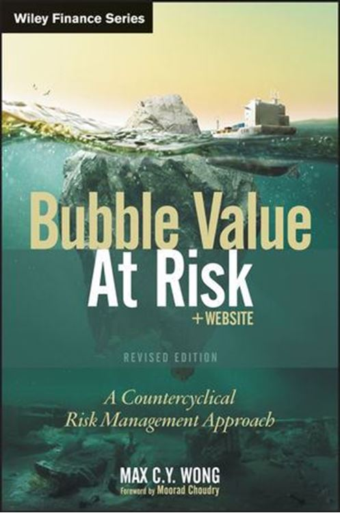 تصویر Bubble Value at Risk: A Countercyclical Risk Management Approach, Revised Edition