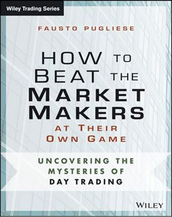 تصویر How to Beat the Market Makers at Their Own Game: Uncovering the Mysteries of Day Trading