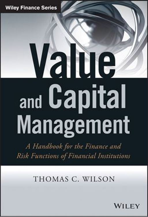 تصویر Value and Capital Management: A Handbook for the Finance and Risk Functions of Financial Institutions
