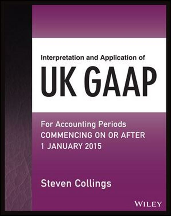 تصویر Interpretation and Application of UK GAAP: For Accounting Periods Commencing On or After 1 January 2015