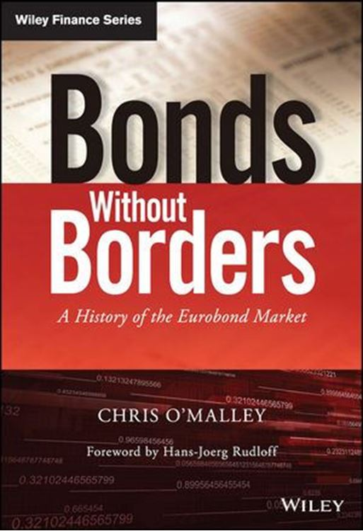 تصویر Bonds without Borders: A History of the Eurobond Market