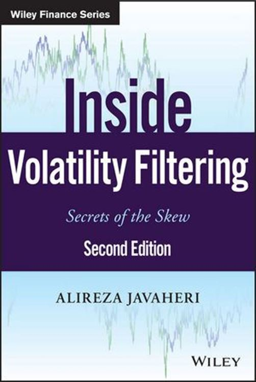 تصویر Inside Volatility Filtering: Secrets of the Skew, 2nd Edition
