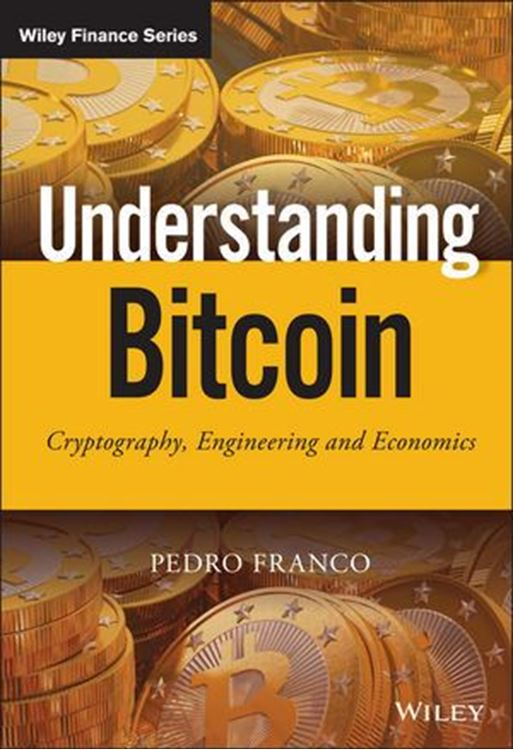 تصویر Understanding Bitcoin: Cryptography, Engineering and Economics