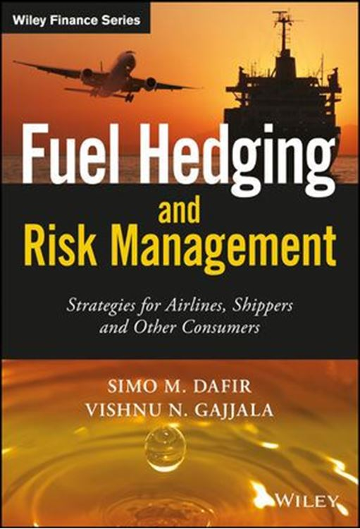 تصویر Fuel Hedging and Risk Management: Strategies for Airlines, Shippers and Other Consumers
