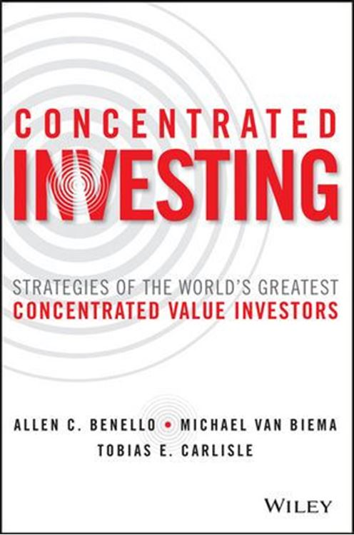 تصویر Concentrated Investing: Strategies of the World's Greatest Concentrated Value Investors