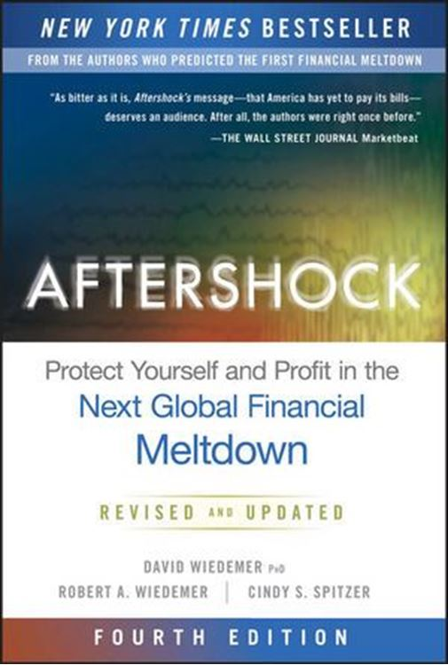 تصویر Aftershock: Protect Yourself and Profit in the Next Global Financial Meltdown, 4th Edition