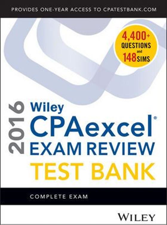 تصویر Wiley CPAexcel Exam Review 2016 Test Bank: Complete Exam