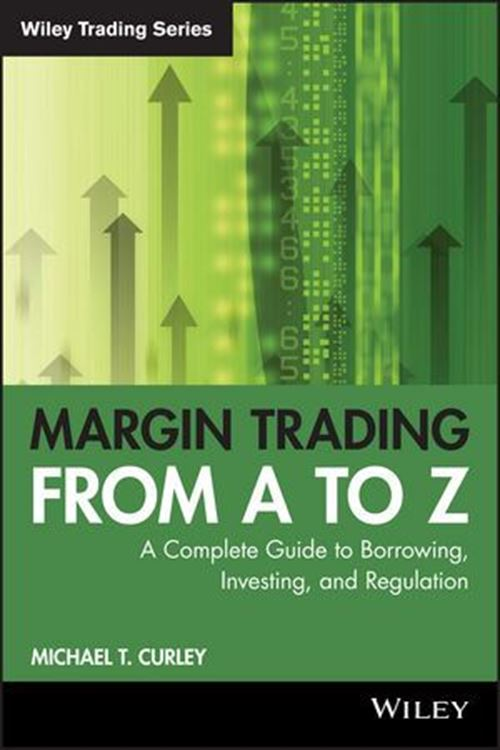 تصویر Margin Trading from A to Z: A Complete Guide to Borrowing, Investing and Regulation