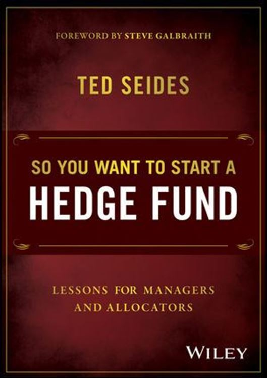 تصویر So You Want to Start a Hedge Fund: Lessons for Managers and Allocators