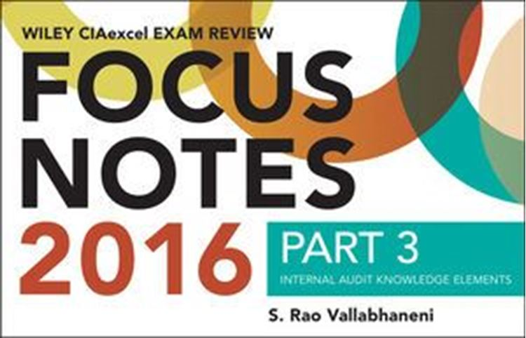 تصویر Wiley CIAexcel Exam Review 2016 Focus Notes: Part 3, Internal Audit Knowledge Elements