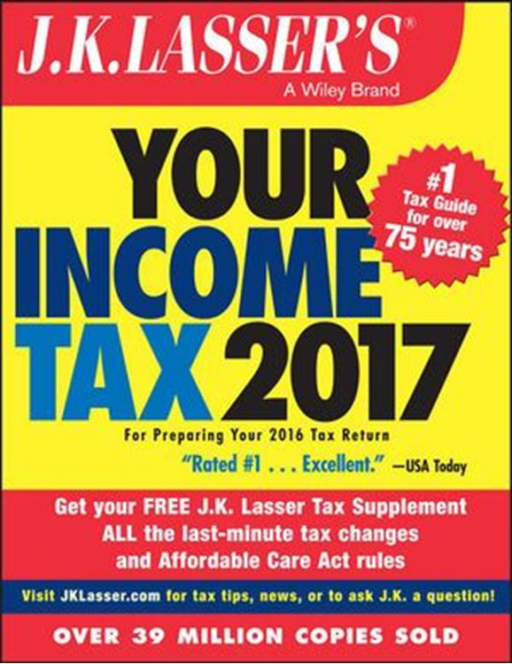تصویر J.K. Lasser's Your Income Tax 2017: For Preparing Your 2016 Tax Return