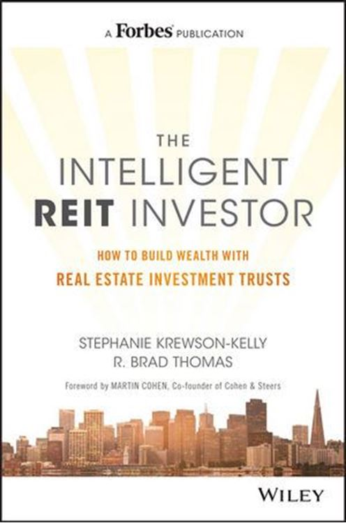 تصویر The Intelligent REIT Investor: How to Build Wealth with Real Estate Investment Trusts