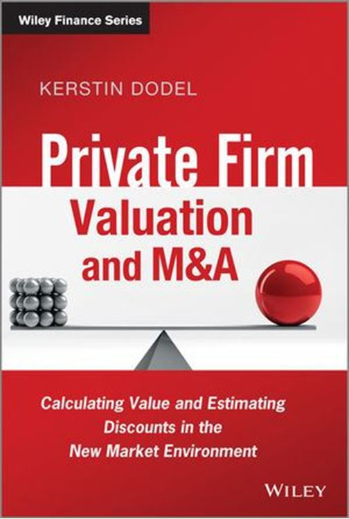 تصویر Private Firm Valuation and M&A: Calculating Value and Estimating Discounts in the New Market Environment